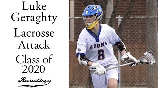 Luke Geraghty Lacrosse Attack | Class of 2020 | Spring 2018 Highlights LTHS