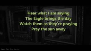 Avatar - Pray The Sun Away(lyrics)