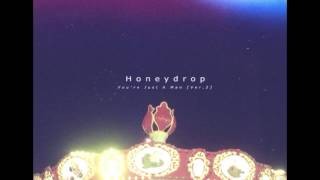 Honeydrop - You