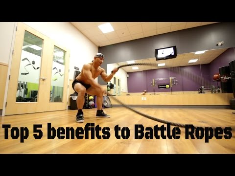 Top 5 Benefits to Battle Ropes