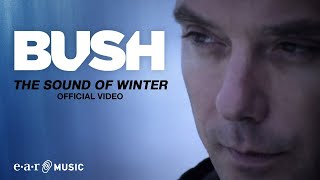 "BUSH ""The Sound Of Winter"" (HD Official Video 2011) from THE SEA OF MEMORIES"