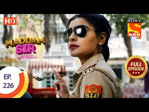 Maddam Sir - Ep 226 - Full Episode - 8th June, 2021