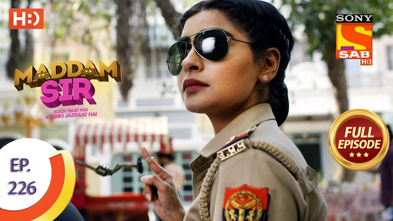 Download Maddam sir - Ep 226 - Full Episode - 8th June, 2021