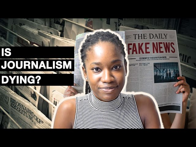 Is Journalism Dying?