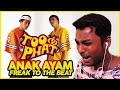 - FIRST TIME Reacting To TOO PHAT - Anak Ayam Freak To The Beat REACTION!!!!