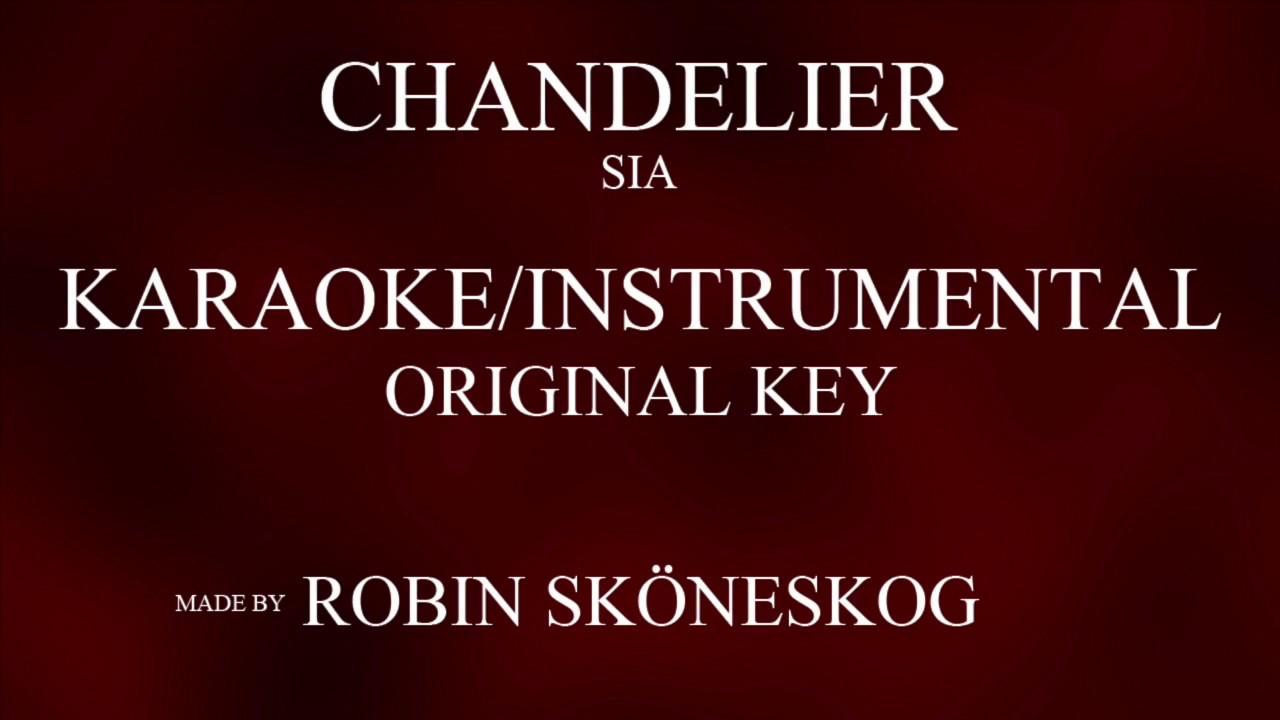 CHANDELIER - SIA (KARAOKE/INSTRUMENTAL) w/ LYRICS - YouTube