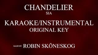 CHANDELIER - SIA (KARAOKE/INSTRUMENTAL) w/ LYRICS