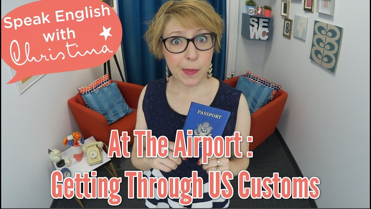 Watch How to Go Through U.S. Customs video