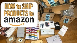 How to Send Products to an Amazon Warehouse in 2019 | Step by Step Amazon FBA Shipment