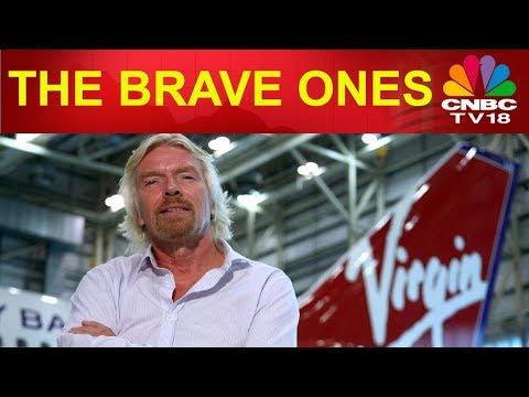 Sir Richard Branson   Founder of Virgin   The Brave Ones   CNBC Tv18