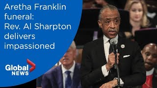 Aretha Franklin funeral: Rev. Al Sharpton FULL eulogy