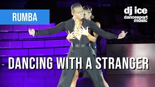 RUMBA | Dj Ice - Dancing With A Stranger