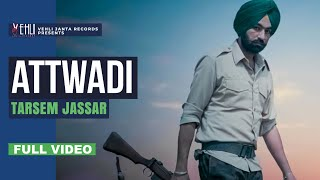 Attwadi (Full Video) | Tarsem Jassar | Kulbir Jhinjer |Latest Punjabi Songs 2014|Vehli Janta Records