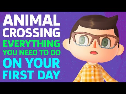 Animal Crossing: New Horizons - Everything You NEED To Do On The First Day