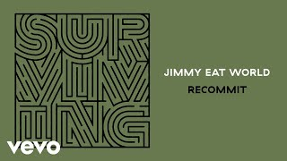 Jimmy Eat World - Recommit (Audio)