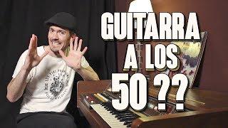 Se Puede Aprender a Tocar La Guitarra a los 50 años o más??