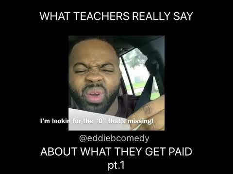 What (teachers) really say about what they get paid! pt.1