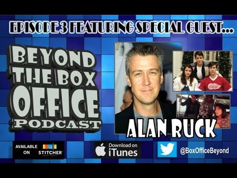 Beyond the Box Office Movie Podcast - Alan Ruck Interview - Episode 3