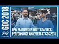 New Features of Intel® Graphics Performance Analyzers at GDC 2018 | Intel Software