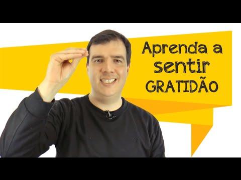 Aprenda a Sentir Gratidão | Exercício simples e prático | o segredo da motivação e da lei da atração