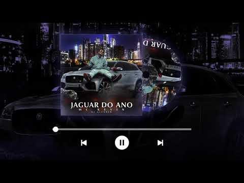 MC Kevin – Jaguar do Ano