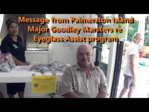 Eyeglass Assist - Palmerston Island - message from Mayor Marsters