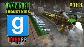 Video Garry's Mod: DarkRP: THE DANK KUSH INDUSTRIES! [188] (Special Episode) download MP3, 3GP, MP4, WEBM, AVI, FLV Juli 2018