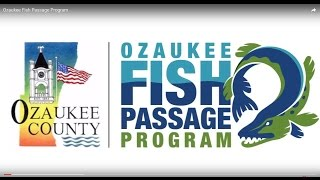 Ozaukee Fish Passage Program Educational Video