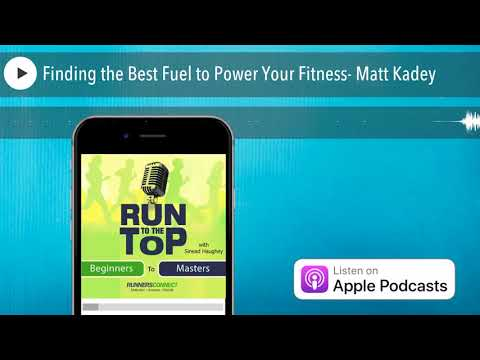 Finding the Best Fuel to Power Your Fitness- Matt Kadey