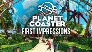 Planet Coaster Gameplay & First Impressions - THEME PARK GAMES ARE BACK !!!