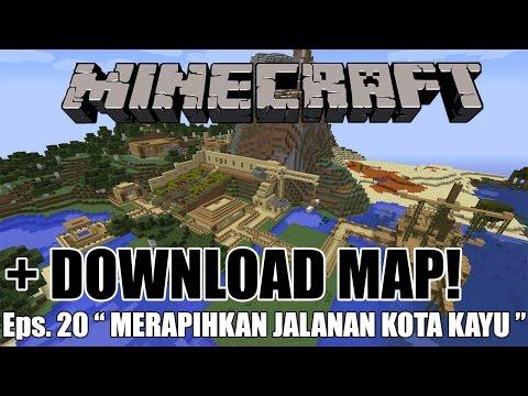DOWNLOAD MAP! EPS.20 - MEMPERBAIKI KOTA - Minecraft Survival Indonesia #20