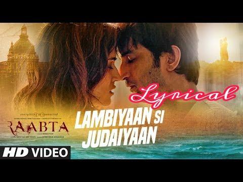 Lambian Si Judaiyan Lyrics | Arijit Singh | Raabta 2017 thumbnail