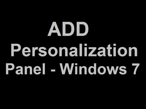 How To Add Personalization Panel In Windows 7 Home Basic And Starter