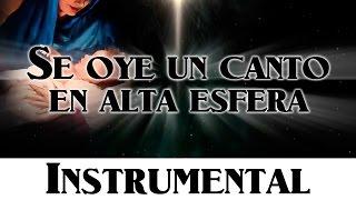 Himno 79 - Se oye un canto en alta esfera  [Himnario Adventista Nuevo Instrumental]