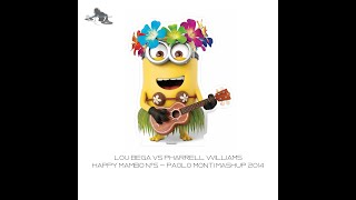 Lou Bega Vs Pharrell Williams - Happy Mambo n°5 - Paolo Monti mashup 2014