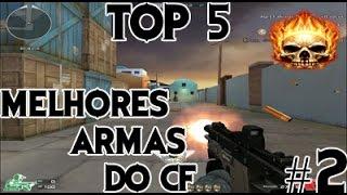 [CF] Top 5 #2 - Melhores armas GP