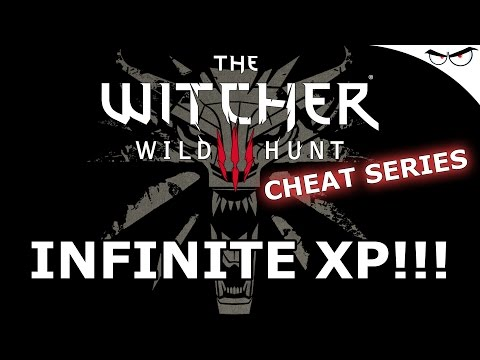 Witcher 3 Cheats: Leveling Up From Level 1 To 70! [XP | Experience Points | Cheat Engine | Trainer]