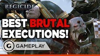 Warhammer 40k: Regicide - Bloody Execution Montage