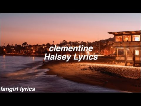 Clementine || Halsey Lyrics