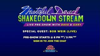 Shakedown Stream Pre-Show with Dave & Gary feat. Bob Weir (8/7/20) | Daze Between
