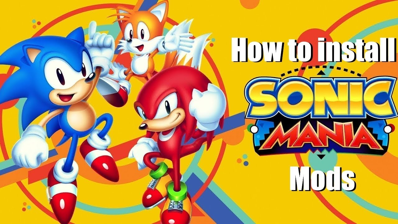 How to install mods in Sonic Mania! [More info in description]