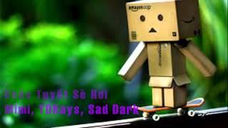 Chắc Tuyết Sẽ Rơi - Mimi, TDKays, Sad Dark