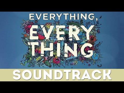 Everything, Everything - Oceans (Original Soundtrack)