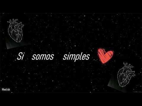 Simples corazones - Fonseca, Melendi Letra