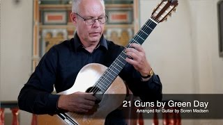 21 Guns (Green Day) - Danish Guitar Performance - Soren Madsen