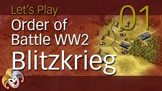 Order of Battle WW2 ~ Blitzkrieg ~ 01