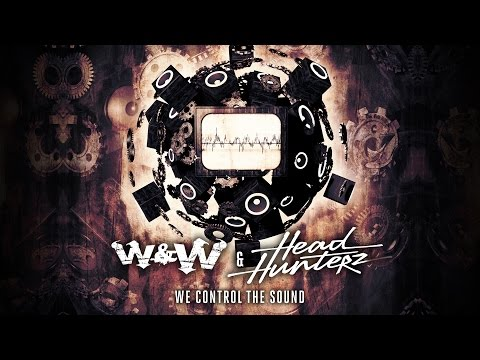 W&W & Headhunterz - We Control The Sound (Music Video)
