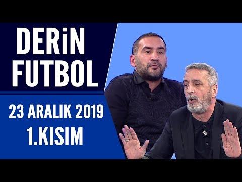Derin Futbol 23 Aralık 2019 Kısım 1/2 - Beyaz TV