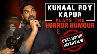 Kunaal Roy Kapur Plays Horror Humour Game | Exclusive Interview | The Final Exit |