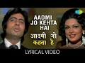 Aadmi Jo Kehta Hai with lyrics | आदमी जो कहता है गाने के बोल | Majboor | Kishore Kumar | Amitabh